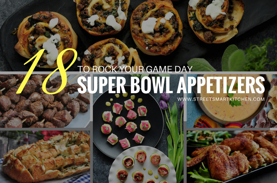 18 Super Bowl Appetizers to Rock Your Game Day