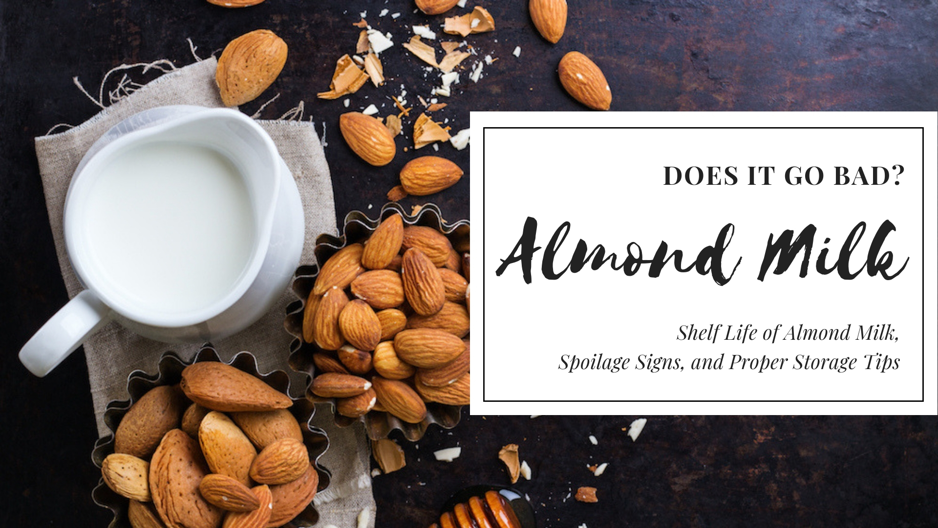 Does Almond Milk Go Bad