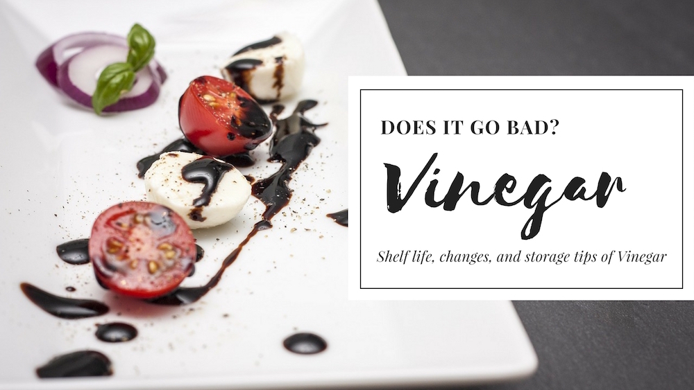 Does Vinegar Go Bad