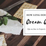 How Long Does Cream Cheese Last?