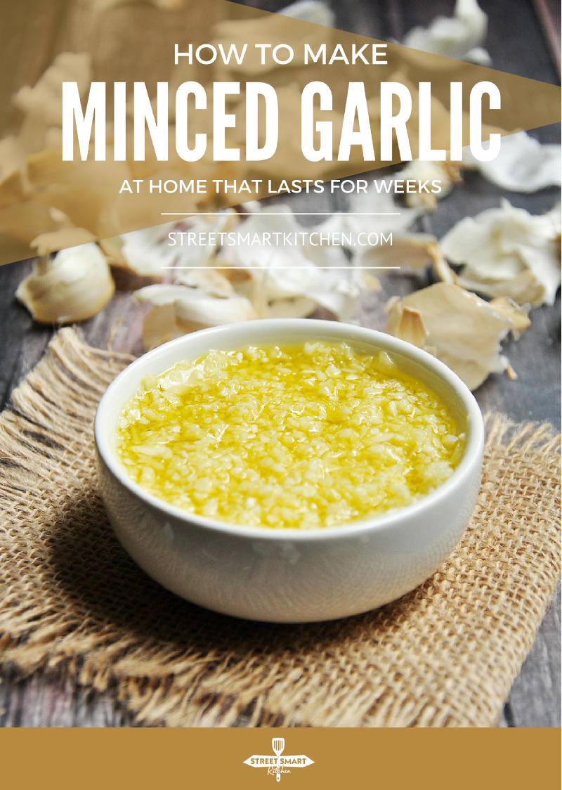 How To Make Home how to make minced garlic at home that lasts for weeks {video