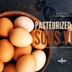 How to Pasteurize Eggs Sous Vide (Step by Step Directions)