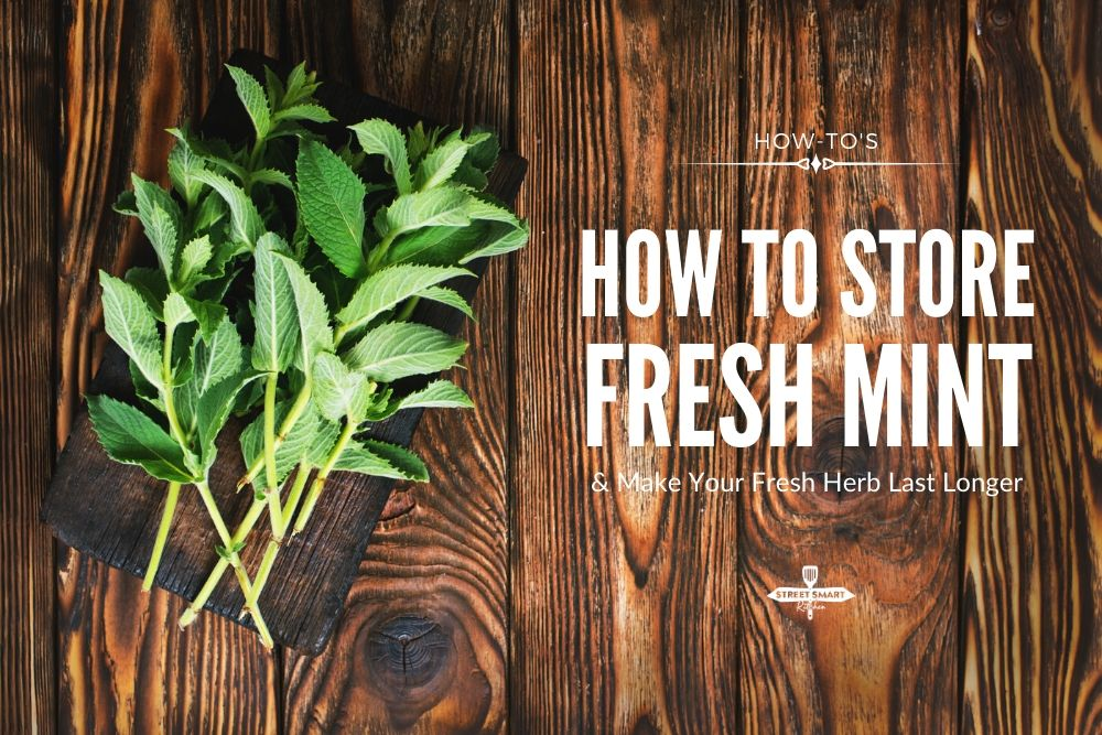 How to Store Fresh Mint