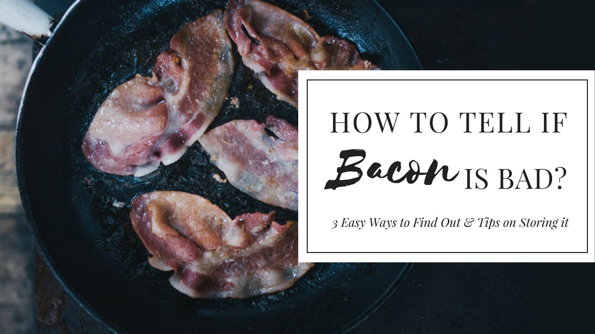 how to tell if bacon is bad