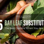 The Best Bay Leaf Substitute (5 Options for When You're Out)